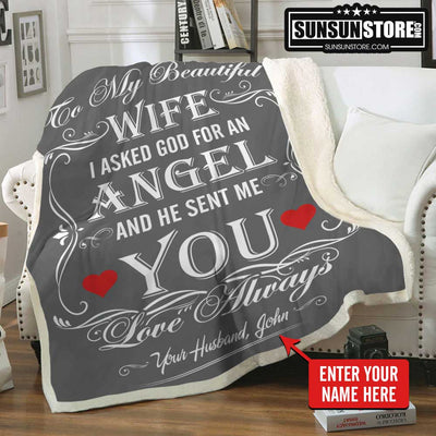 "Personalized Blanket: ""To My Beautiful Wife - I asked god for an angel and he sent me you love always"" with your name"
