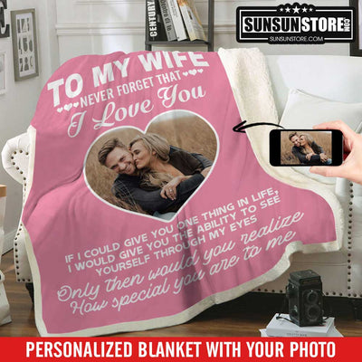 "Personalized Blanket: ""To my Wife I Love You"" with Your Photo"