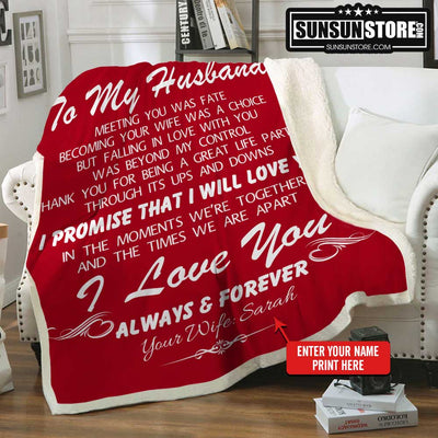 Personalized Blanket: To My Husband with Wife Name - Perfect gift for Husband