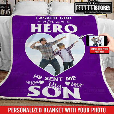 "Personalized Blanket: ""I asked God for a hero he sent me my son"" with Your Photo"