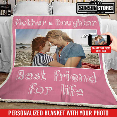 "Personalized Blanket: ""Mother and Daughter Best friend for life"" with Your Photo"