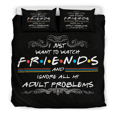 Just Want To Watch Friends Bedding Set