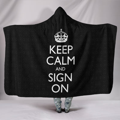 Keep Calm and Sign On ASL Hooded Blanket