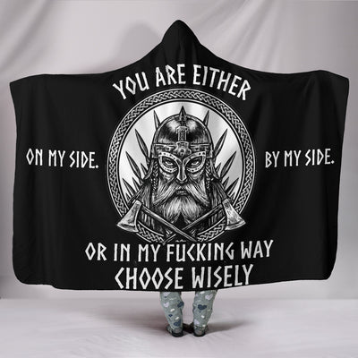You Are Either ... Hooded Blanket