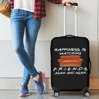 Happiness is watching F r i e n d s Luggage Cover