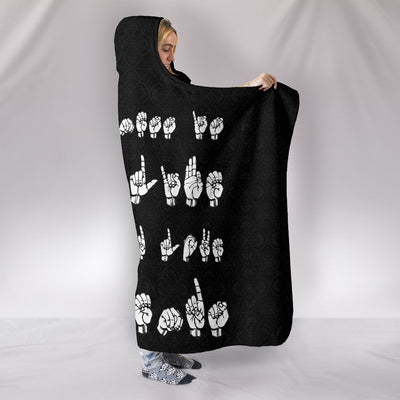 Happiness is where Life Begins and Love Never Ends ASL Hooded Blanket