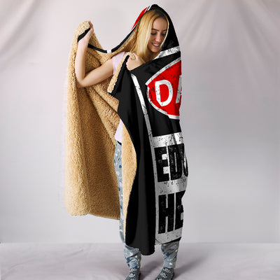 Danger Educated Heathen Hooded Blanket
