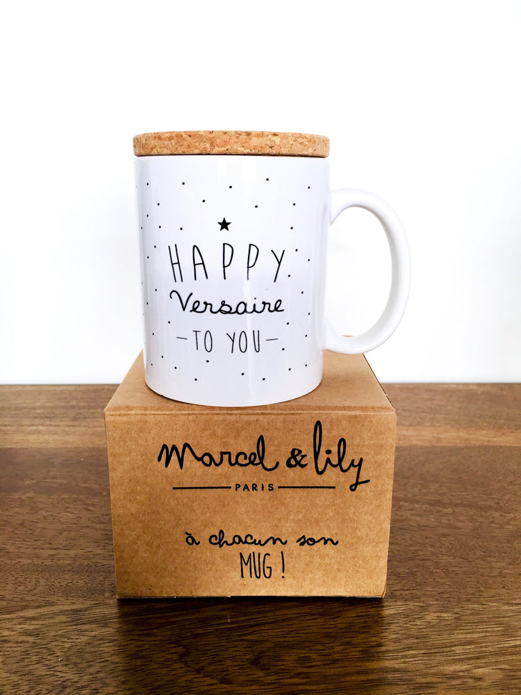 "Mug ""Happy versaire to you"""
