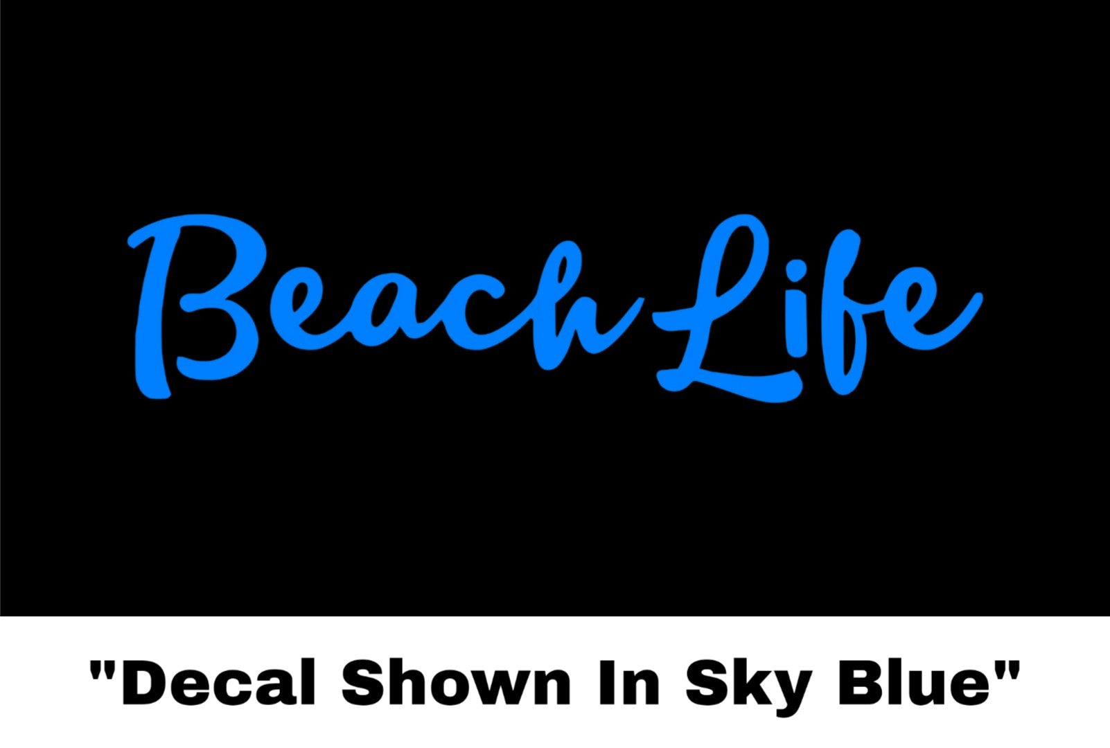 Beach Life Sticker - Car Decal