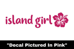 Island Girl Sticker - Car Decal