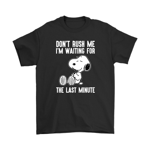 Don't Rush Me I'm Waiting For The Last Minute Snoopy Shirts-T-shirt-Gildan Mens T-Shirt-Black-S-Snoopy Facts