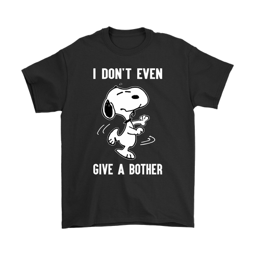 I Don't Even Give A Bother Snoopy Shirts-T-shirt-Gildan Mens T-Shirt-Black-S-Snoopy Facts