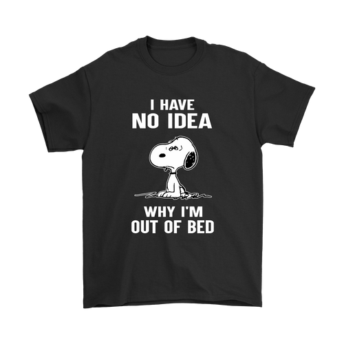 I Have No Idea Why I'm Out Of Bed Snoopy Shirts-T-shirt-Gildan Mens T-Shirt-Black-S-Snoopy Facts
