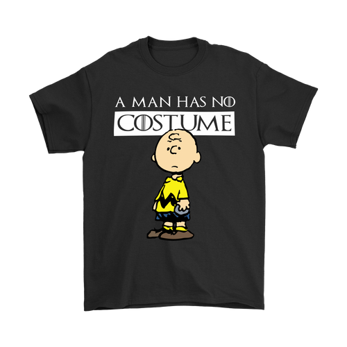 A Man Has No Costume Halloween Charlie Brown Shirts