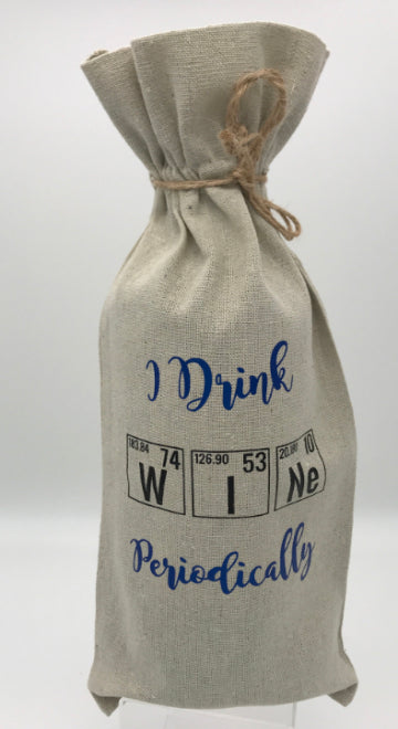 Wine Gift Bag | I Drink Wine Periodically
