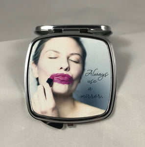 Compact Mirror | Always Use A Mirror