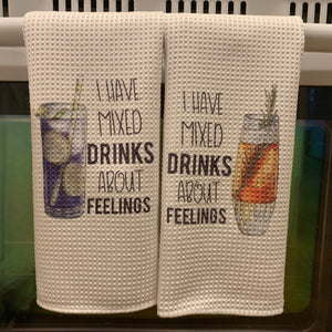 Kitchen Towel Set | I Have Mixed Drinks About Feelings
