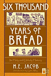 BOOKS I'M READING:  6000 Years of Bread