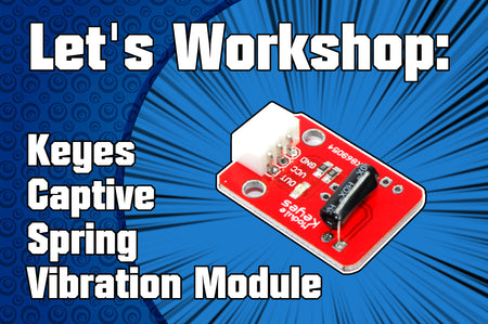 Let's Workshop: Captive Spring Vibration Sensor Module