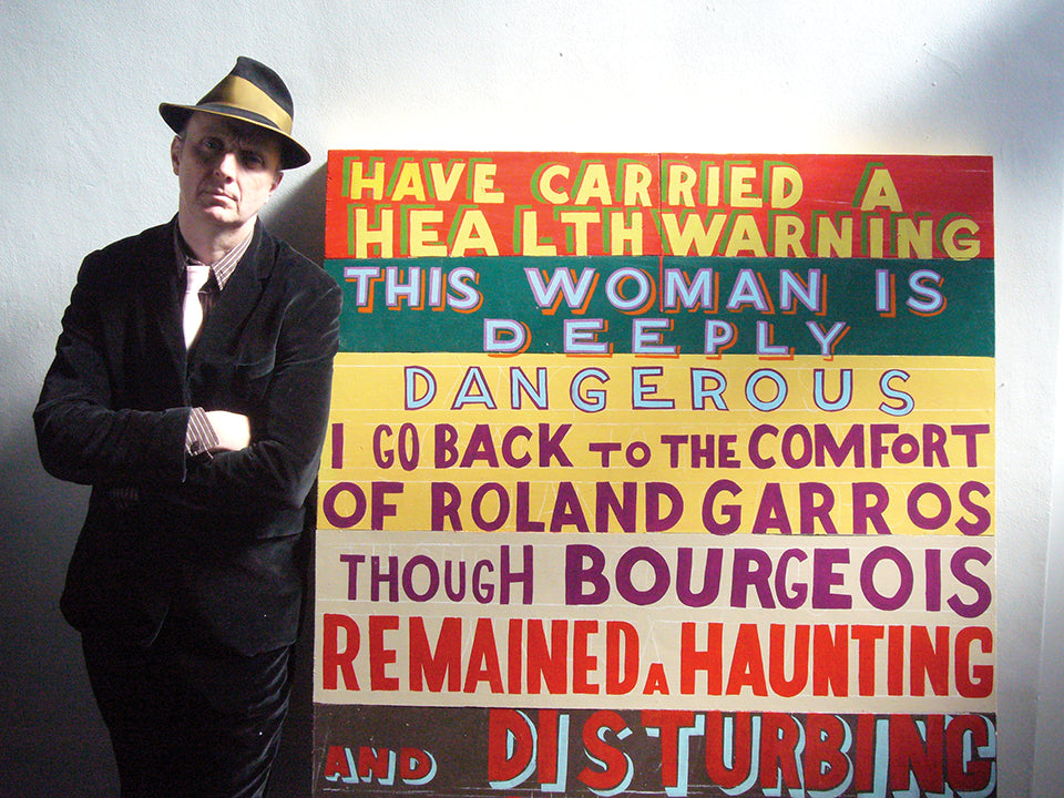 Bob and Roberta Smith: this Artist is Deeply Dangerous.