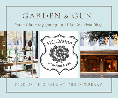 You can now find Jahde Made at Fieldshop by Garden & Gun
