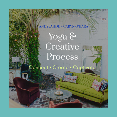 Join us for Yoga + Creative Process