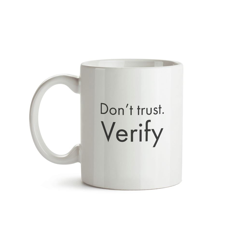 Don't Trust. Verify Mug - Crypto Wardrobe Bitcoin Ethereum Crypto Clothing Merchandise Gear T-shirt hoodie