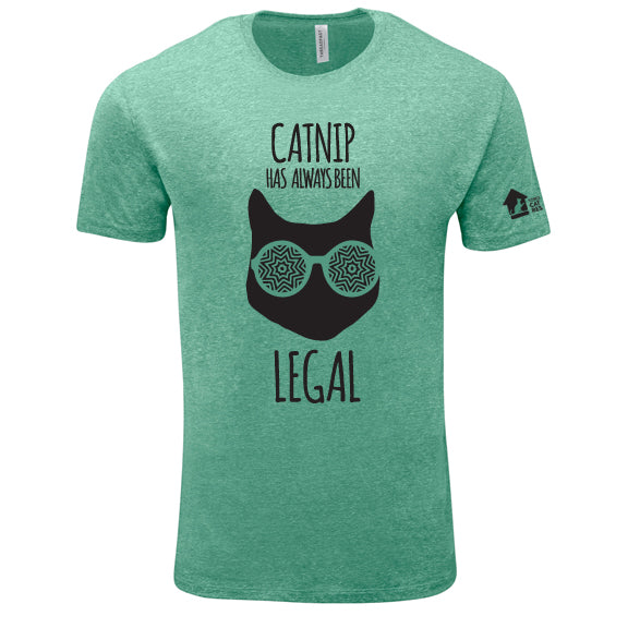 Catnip Has Always Been Legal, Unisex Tee
