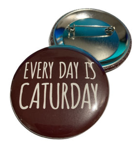 Button - Everyday Is Caturday