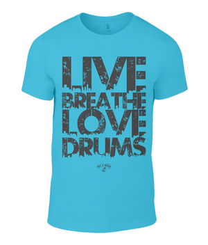 RAW Live Breathe Love Drums Tee