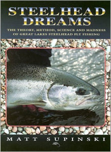 Steelhead Dreams (hardcover)