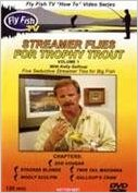 Streamer Flies for Trophy Trout Vol. 1