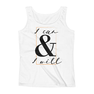 I Can & I Will Ladies' Tank
