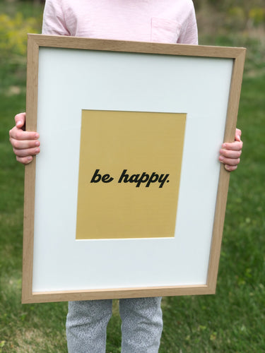 Be Happy Printable Sign