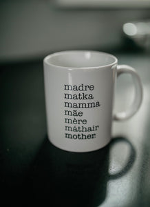 Mother 11 oz Ceramic Mug