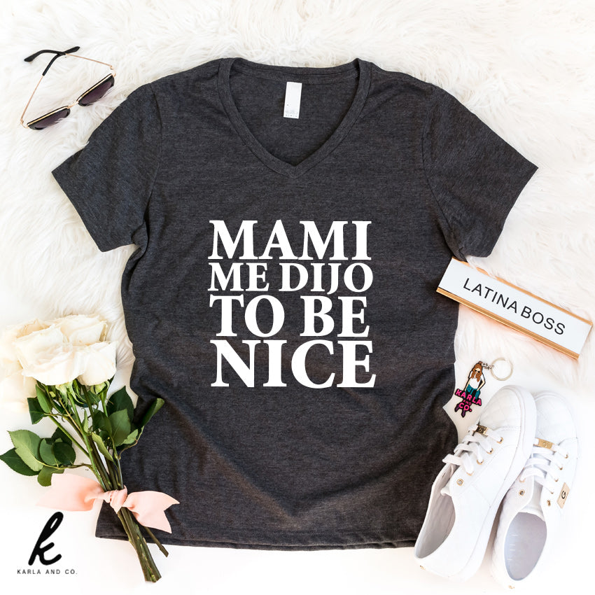 Mami Me Dijo To Be Nice