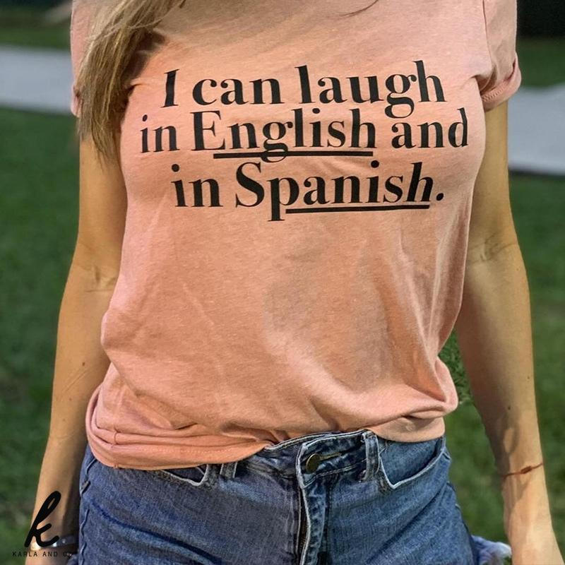 I Can Laugh in English and Spanish