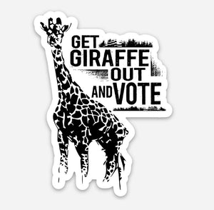 Get Giraffe Out and Vote Vinyl Sticker - That Oregon Girl