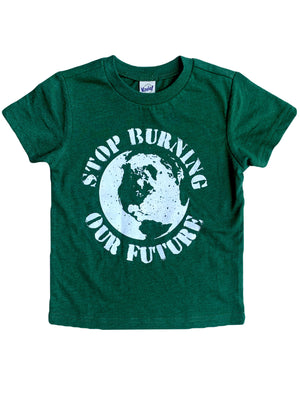 Stop Burning Our Future Toddler/Kids Tee - That Oregon Girl
