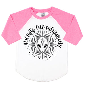 Alienate the Patriarchy Toddler/Kids Unisex Raglan Tee