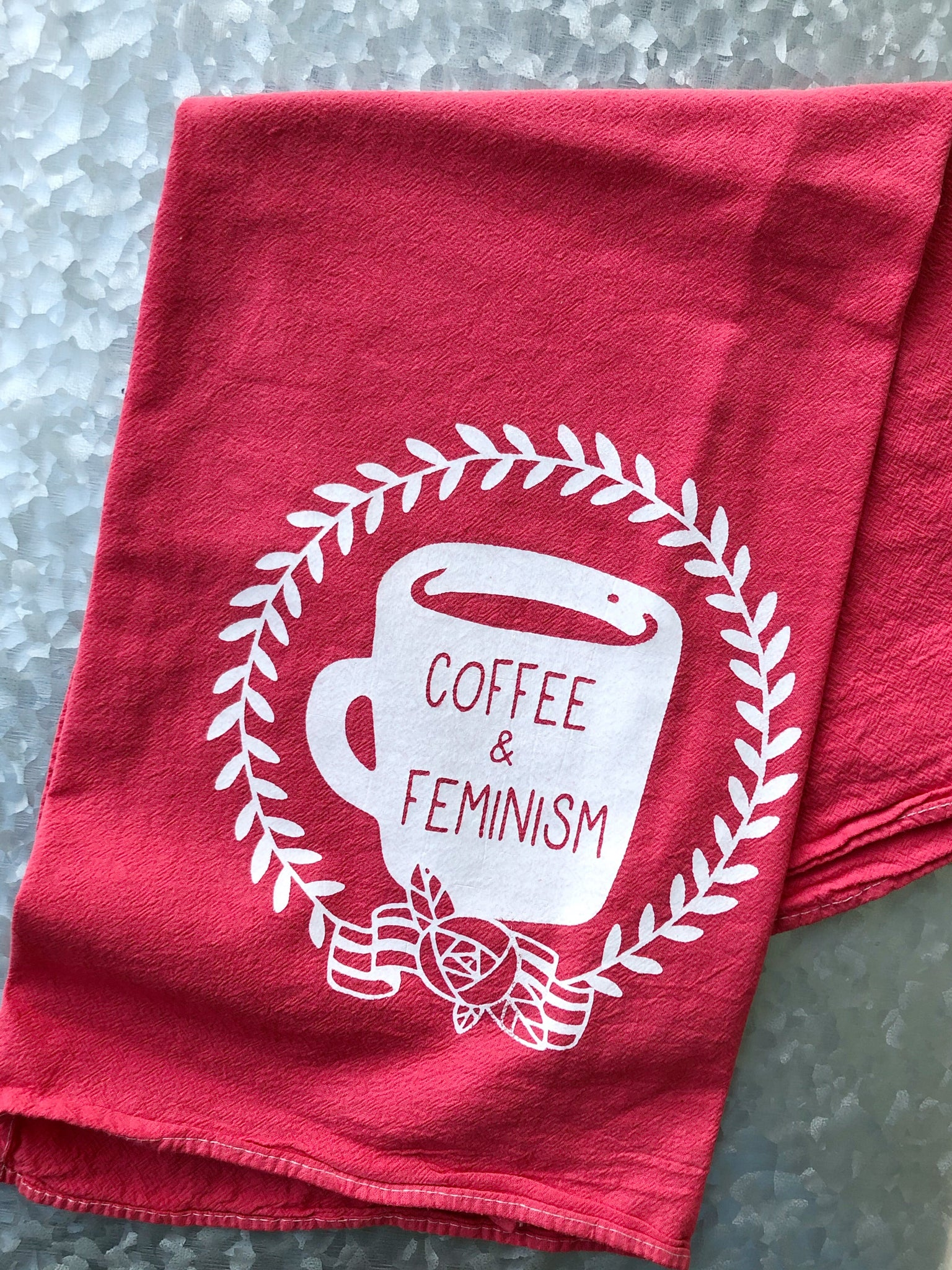 Coffee and Feminism Flour Sack Towel - That Oregon Girl