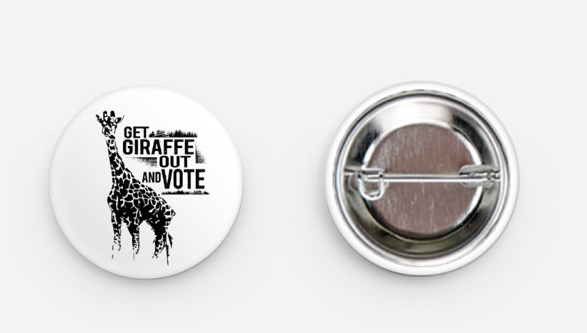Get Giraffe Out and Vote Pinback Button - That Oregon Girl