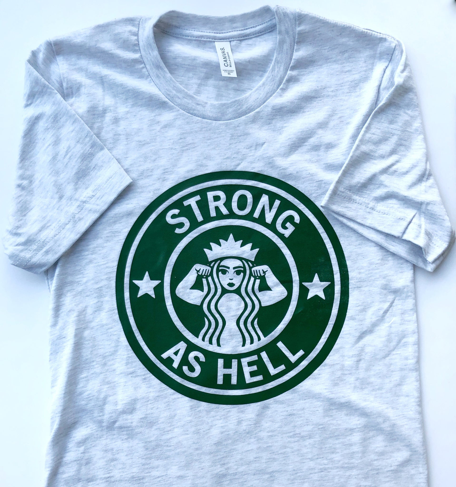 Strong As Hell Unisex Tee - That Oregon Girl
