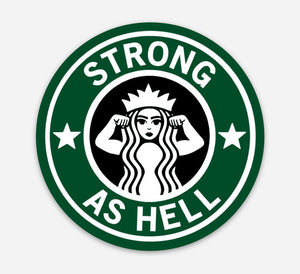 Strong As Hell Vinyl Sticker - That Oregon Girl