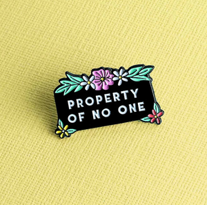 Property of No One Enamel Pin - That Oregon Girl