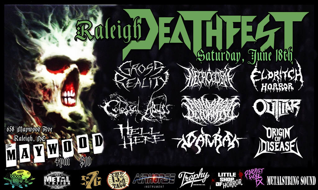 Raleigh Deathfest | June 18th | The Maywood