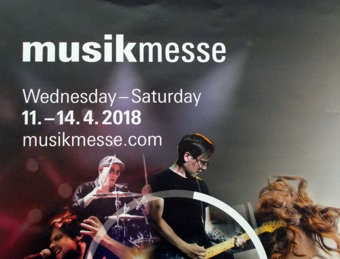 Musikmesse | April 11-14 | Frankfurt Germany (European Debut!)