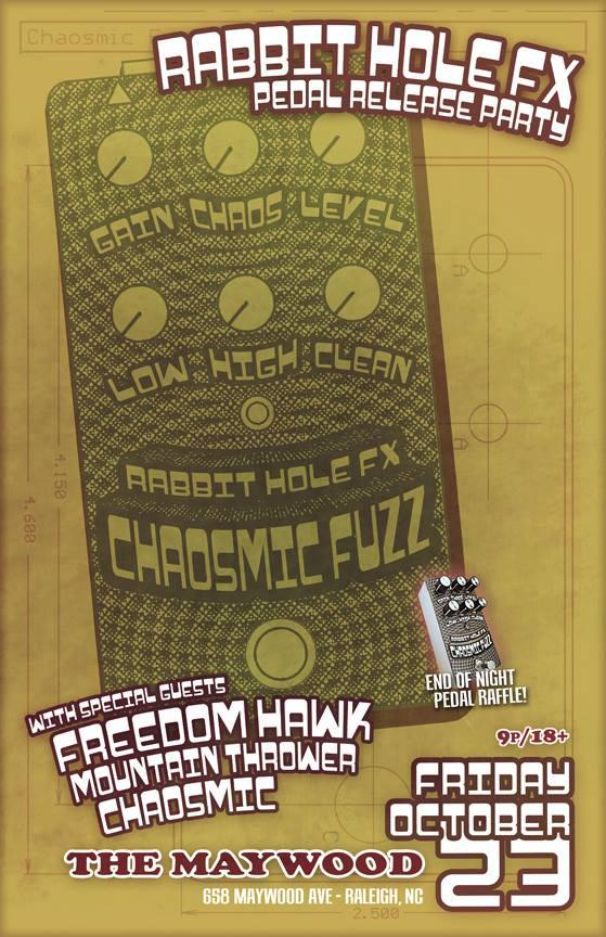 Launch/Chaosmic Fuzz Pedal Release Party | October 23 | The Maywood | Raleigh NC
