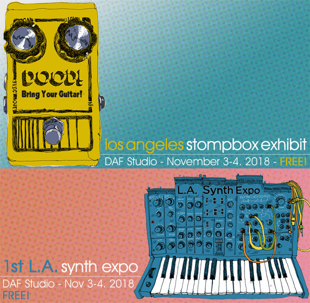 LA Stompbox Exhibit | November 3-4 | DAF Studio