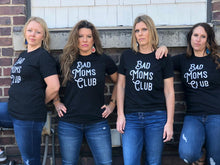 Bad Moms Club Tee